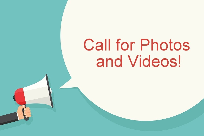 Call for Photos and Videos