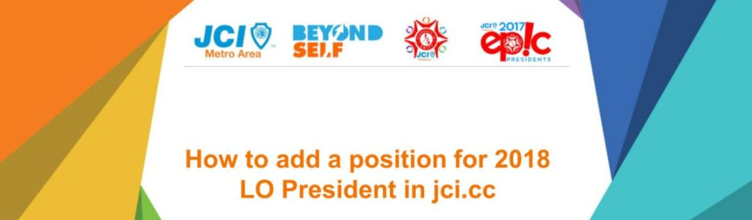 How to Add a Position for the 2018 President in jci.cc